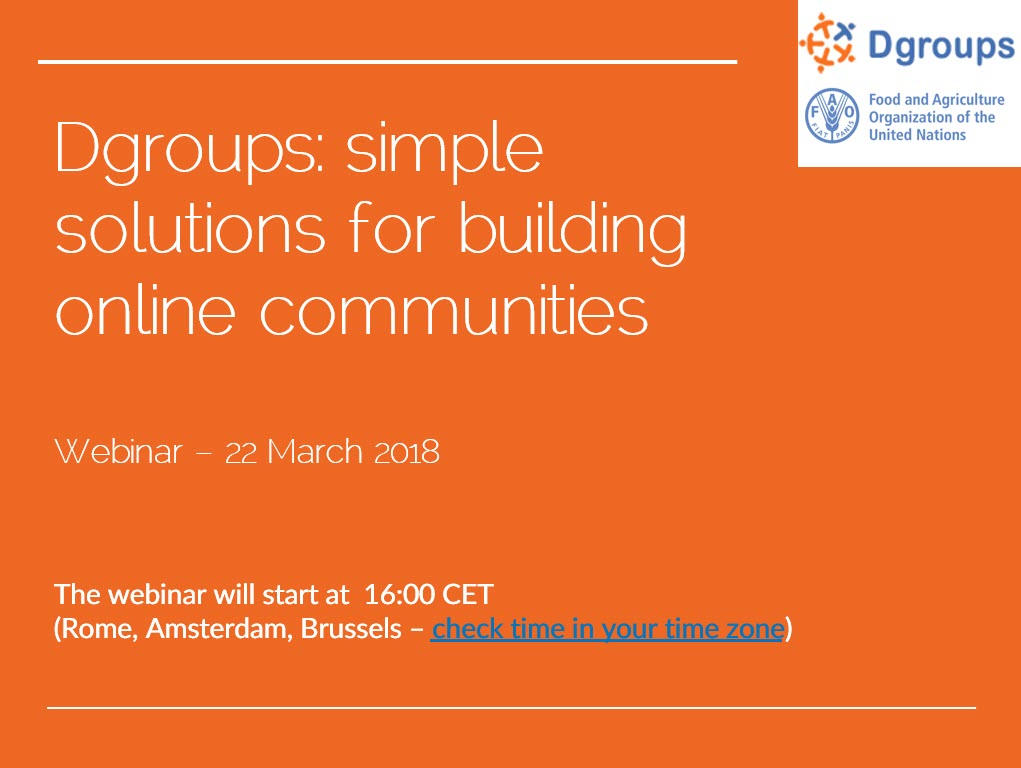 Recording and slides from the webinar on Dgroups: simple solutions for building communities in your organization